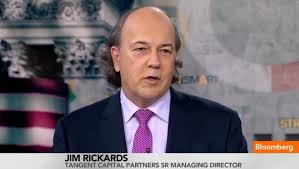 Jim Rickards Has Been Seen On Bloomberg, CNN, And CNBC, AS Well As Other Business Channels